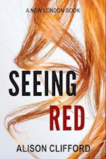 Seeing Red af Alison Clifford