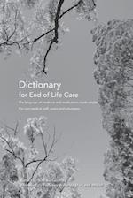 Dictionary for End of Life Care