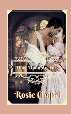Bog, paperback Once Upon an Earl af Rosie Chapel