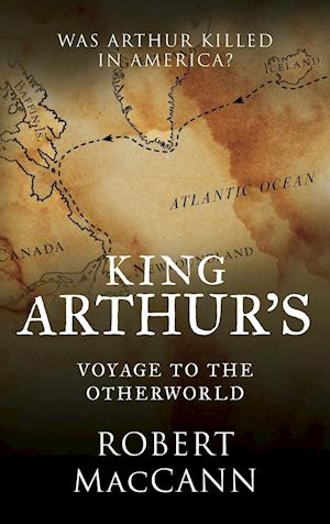 King Arthur's Voyage to the Otherworld