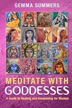 Meditate with Goddesses