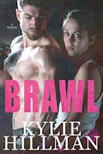 Brawl af Kylie Hillman