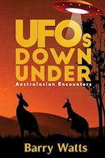 UFOs DOWN UNDER: Australasian Encounters