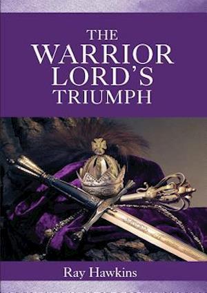 The Warrior Lord's Triumph