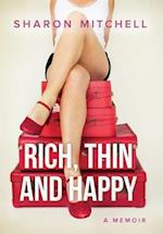 Rich, Thin and Happy