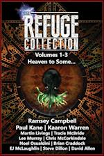 The Refuge Collection Book 1: Heaven to Some...