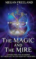 Magic and The Mire af Megan L Freeland