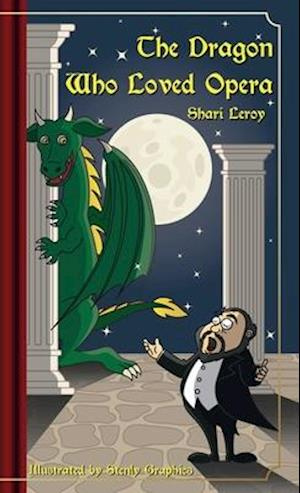 THE DRAGON WHO LOVED OPERA
