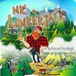 Mr. Lumberjack af Rick E. Bergh
