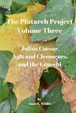 The Plutarch Project Volume Three
