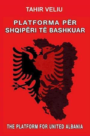 Bog, paperback Platforma Per Shqiperi Te Bashkuar af Tahir Veliu