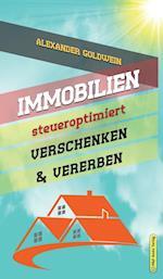 Immobilien Steueroptimiert Verschenken & Vererben
