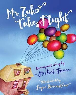 Bog, paperback Mr. Zuko Takes Flight af Michel Faure