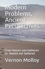 Modern Problems, Ancient Perspectives