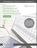 Structured Spreadsheet Modelling and Implementation: A Methodology for Creating Effective Spreadsheets