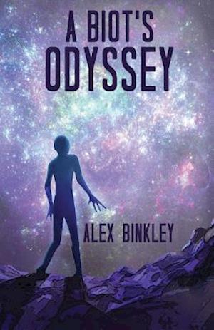 Bog, paperback A Biot's Odyssey af Alex Binkley