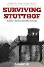 Surviving Stutthof