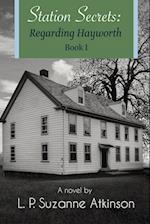 Station Secrets: Regarding Hayworth Book I