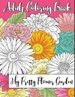 My Pretty Flower Garden