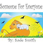 Someone for Everyone