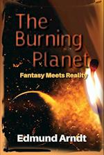 The Burning Planet - Fantasy Meets Reality