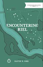 Encountering Riel