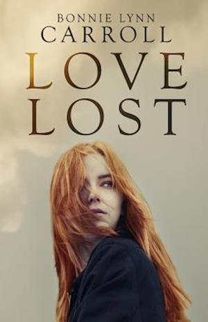 Bog, paperback Love Lost af Bonnie Lynn Carroll