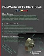 Solidworks 2017 Black Book (Colored)