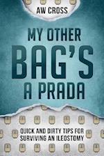 My Other Bag's a Prada af A. W. Cross
