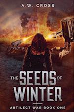 The Seeds of Winter: Artilect War Book One af A. W. Cross