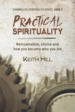 Practical Spirituality (Channelled Spirituality Series)