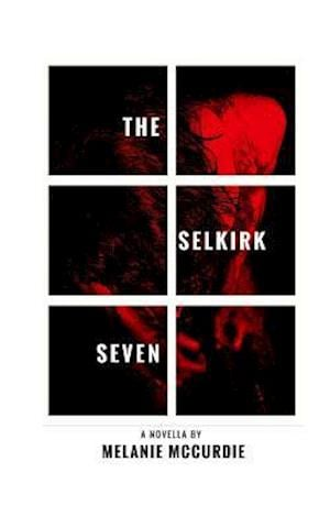 The Selkirk Seven