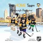 The Home Team Pittsburgh Penguins