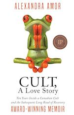 Cult, a Love Story