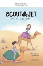 Scout and Jet: Into the Gobi Desert af Theophany Eystathioy