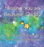 Missing You at Bedtime, Daddy (Missing You)