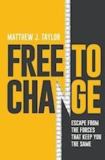 Free to Change af Matthew J. Taylor