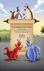 Two Dragons Named Shoe af Jerry (Zaza) Bader