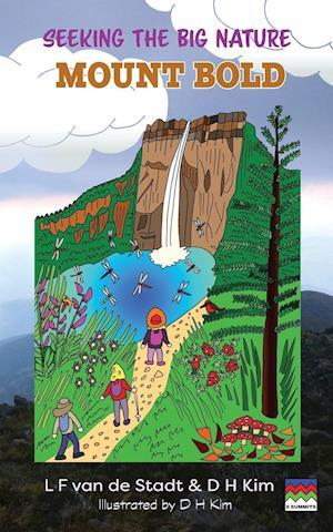 Seeking the Big Nature: Mount Bold