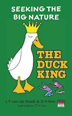The Duck King (Seeking The Big Nature) af L F Van De Stadt, D H Kim