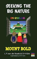 Seeking The Big Nature In Color: Mount Bold af L F Van De Stadt, D H Kim