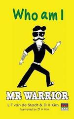 MR Warrior af D. H. Kim, L. F. Van De Stadt