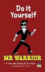 Do It Yourself (Mr Warrior) af L F Van De Stadt, D H Kim