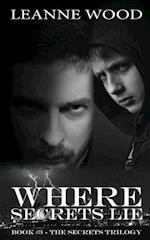 Where Secrets Lie (Secrets, nr. 3)