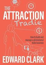 The Attraction Tradie