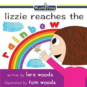 Bog, hæftet Lizzie reaches the the Rainbow af Lara Woods