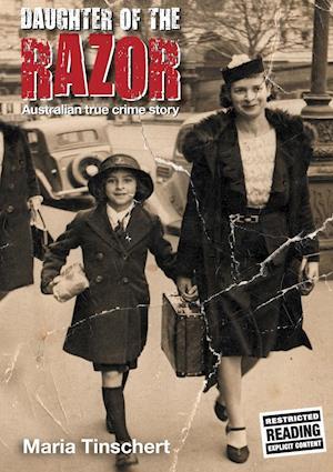 Bog, hæftet Daughter of the Razor: An Australian True Crime Story af Maria Tinschert