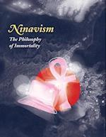 Ninavism: The Philosophy of Immortality