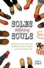 Soles Defining Souls (Series 1)