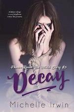 Decay: Phoebe Reede: The Untold Story #3.2